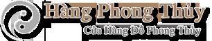 Hàng Phong Thủy – Hàng Phong Thủy Giá Rẻ – Cửa Hàng Phong Thủy